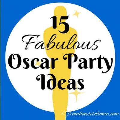 15 Fabulous Oscar Party Ideas